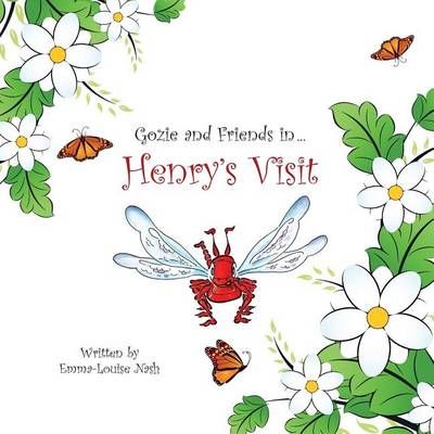 Henry's Visit - Gozie & Friends in ... Volume 2 (Paperback)
