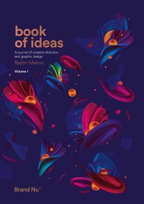 Book of Ideas: 1: A Journal of Creative Direction and Graphic Design - Volume 1 (Paperback)