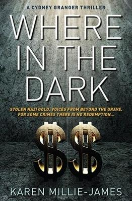 Where In The Dark - A Cydney Granger Thriller 2 (Paperback)