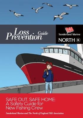 Safe Out, Safe Home: A Safety Guide for New Fishing Crew (Paperback)