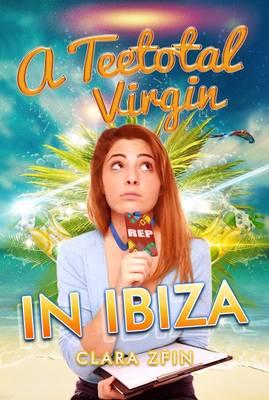 A Teetotal Virgin in Ibiza (Paperback)