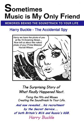 Sometimes Music is My Only Friend: It Started with a Song - Sixties Sades of Life (Paperback)