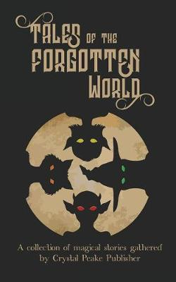 Tales of the Forgotten World (Paperback)