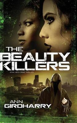 The Beauty Killers: A Crime Thriller - Kal Medi 3 (Paperback)