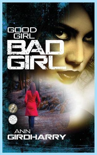 Good Girl Bad Girl (Paperback)