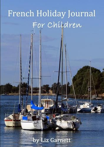 French Holiday Travel Journal for Children (Paperback)