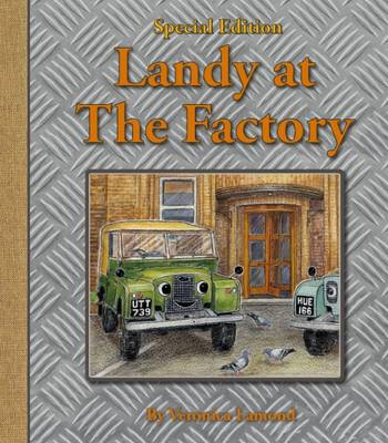 Landy at the Factory: 7th book in the Landy and Friends series 7 - Landy and Friends 7 (Hardback)