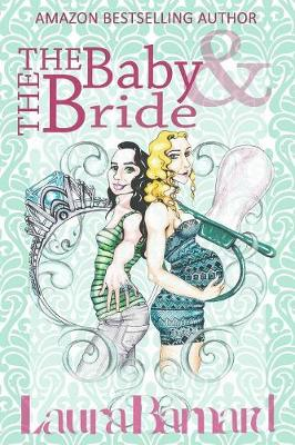 The Baby & the Bride - The Debt & the Doormat 2 (Paperback)
