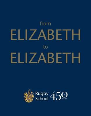 From Elizabeth to Elizabeth (Hardback)