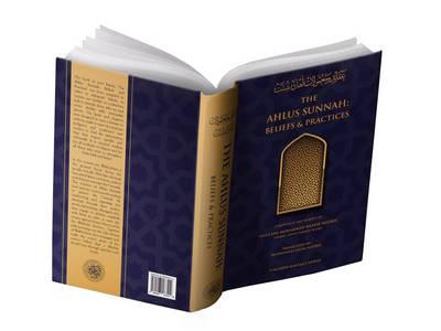 The Ahlus Sunnah: Beliefs & Practices: Aqaido Mamulate Ahle Sunnat (Hardback)