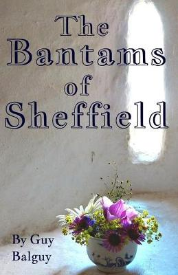 The Bantams of Sheffield (Paperback)
