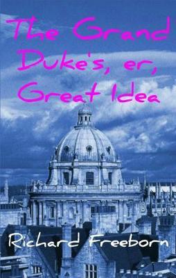 Grand Duke's, Er, Great Idea (Paperback)