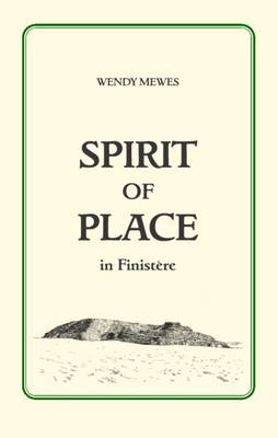 Spirit of Place in Finistere (Paperback)