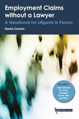 Employment Claims without a Lawyer: A Handbook for Litigants in Person (Paperback)