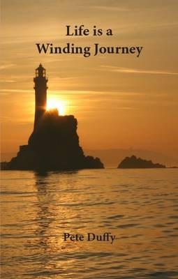 Life is a Winding Journey: Short Stories About Growing Up in Cork, Ireland (Paperback)