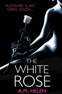 The White Rose - The Rose Series 2 (Paperback)