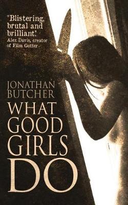 What Good Girls Do (Paperback)