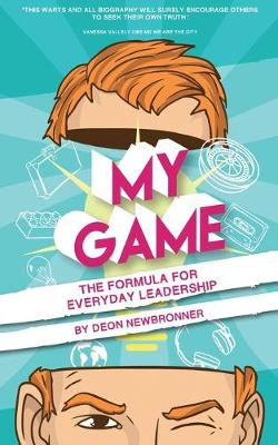 My Game: The Formula for Everyday Leadership (Paperback)