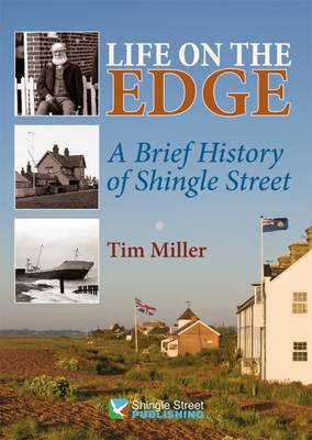 Life on the Edge: A Brief History of Shingle Street (Paperback)