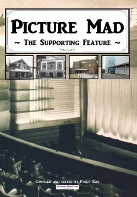 Picture Mad - The Supporting Feature (Paperback)