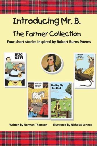 Introducing Mr. B.: The Farmer Collection (Paperback)