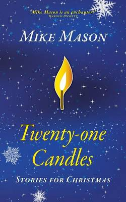 Twenty-One Candles: Stories for Christmas (Paperback)