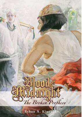 Blood of Midnight: The Broken Prophecy (Paperback)