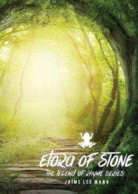 Elora of Stone: Legend of Rhyme Series (Vol. 1, Book 1) (Paperback)