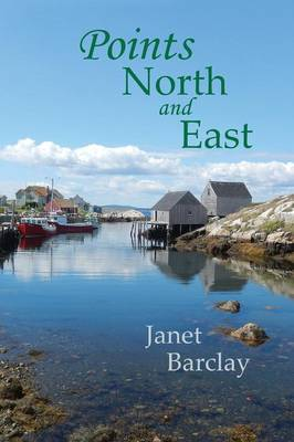 Points North and East (Paperback)