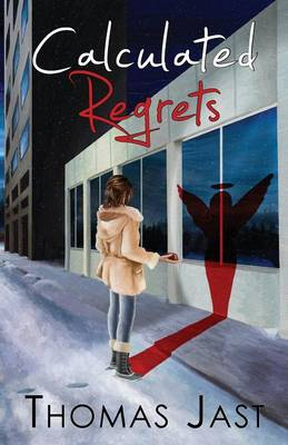 Calculated Regrets (Paperback)