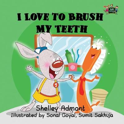 I Love to Brush My Teeth - I Love To... (Paperback)