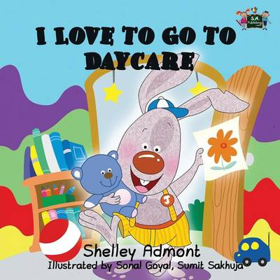 I Love to Go to Daycare - I Love To... (Paperback)