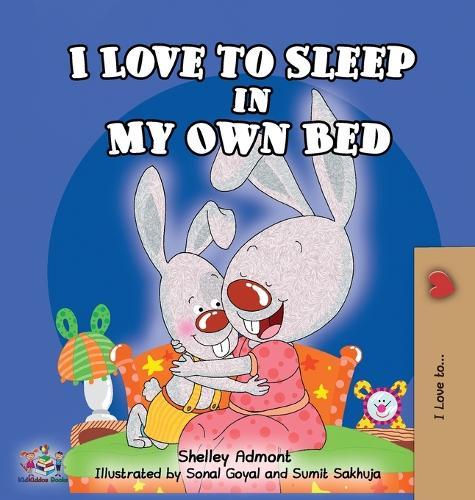 I Love to Sleep in My Own Bed - I Love To... (Hardback)