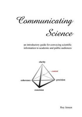 Communicating Science (Paperback)