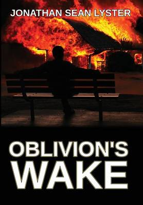 Oblivion's Wake (Hardback)