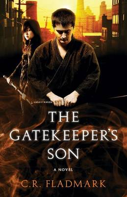 The Gatekeeper's Son: Book One of the Gatekeeper's Son Series (Paperback)