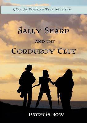 Sally Sharp and the Corduroy Clue (Paperback)