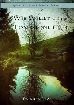 Wib Willett and the Tombstone Club (Paperback)