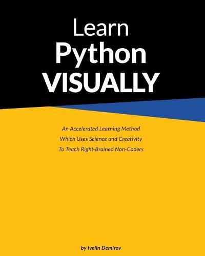 Learn Python Visually (Paperback) (Paperback)