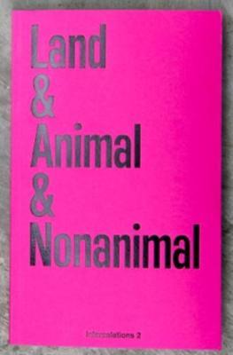 Land & Animal & Nonanimal - Intercalations 2 (Paperback)