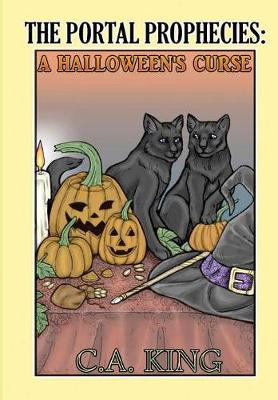 The Portal Prophecies: A Halloween's Curse (Hardback)
