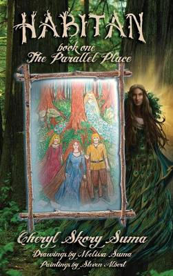 Habitan Book I: The Parallel Place (Hardback)