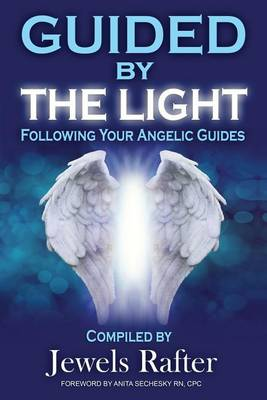 Guided by the Light: Following Your Angelic Guides (Paperback)