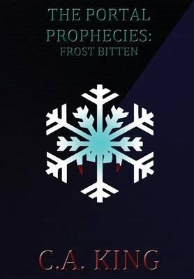 The Portal Prophecies: Frost Bitten (Hardback)