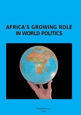 Africa's Growing Role in World Politics (Paperback)