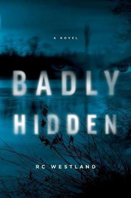 Badly Hidden (Paperback)