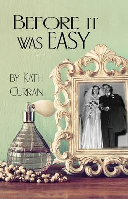 Before It Was Easy (Paperback)