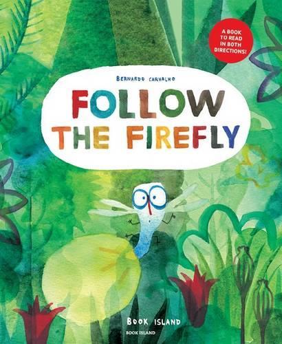 Follow the Firefly / Run, Rabbit, Run! (Paperback)