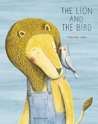 The Lion and the Bird (Hardback)