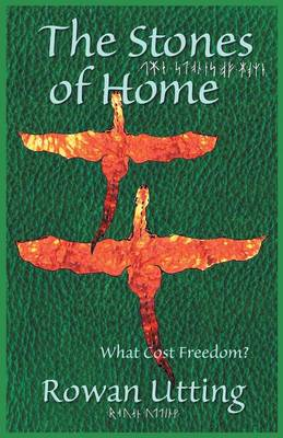 The Stones of Home: What Cost Freedom (Paperback)